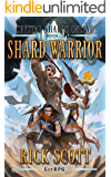 Shard Warrior: A LitRPG Novel (Crystal Shards Online Book 2)