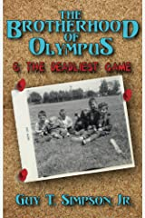 The Brotherhood of Olympus and the Deadliest Game Kindle Edition
