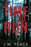 A Time to Run: A Constable Sammi Willis Novel 1