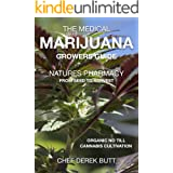 The Medical Marijuana Growers Guide. NATURES PHARMACY.: Organic no-till Cannabis Cultivation. From Seed To Harvest. (English