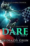 Dare: The 9th installment in Chloe Daniels (Chloe Daniels Mysteries)