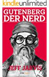 Gutenberg der Nerd (Kindle Single)