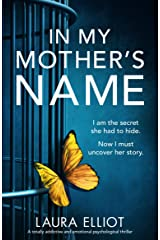 In My Mother's Name: A totally addictive and emotional psychological thriller Kindle Edition
