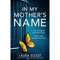 In My Mother's Name: A totally addictive and emotional psychological thriller