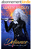 Defiance: A Reverse Harem Paranormal Fantasy (Rise of the Iliri Book 3) (English Edition)