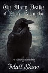 The Many Deaths Of Edgar Allan Poe Kindle Edition