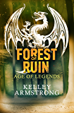 Forest of Ruin (Age of Legends Book 3)