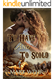 To Have and to Scold (The Sons of Johnny Hastings Box Set Book 5)