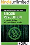 Bitcoin Revolution: La moneta digitale alla conquista del mondo