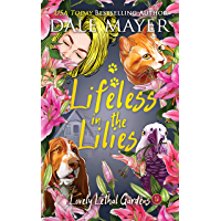 Lifeless in the Lilies (Lovely Lethal Gardens Book 12)