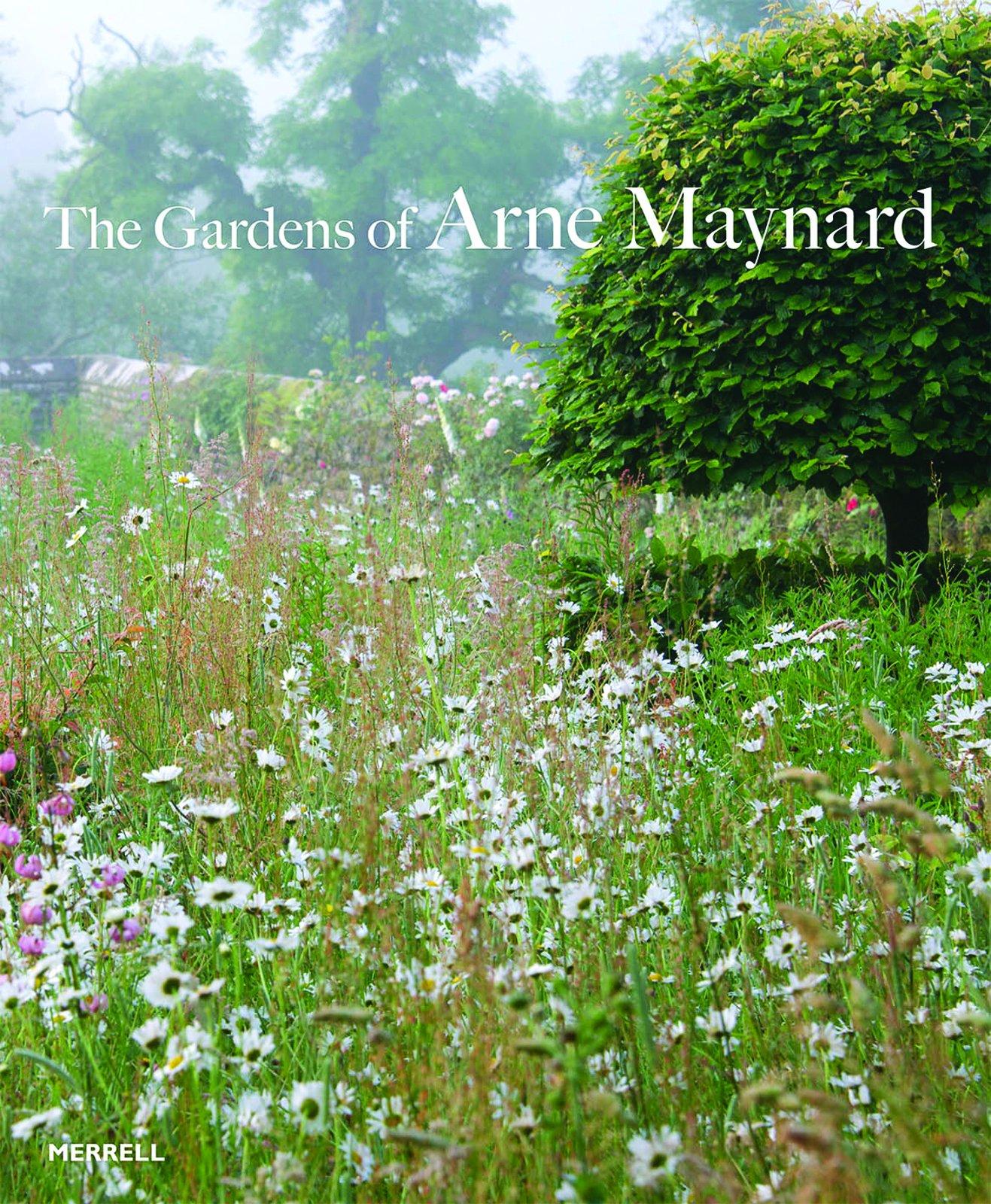The Gardens Of Arne Maynard Maynard Arne Atkins Rosie