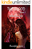 The Blood: Secrets and Lies