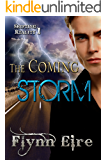 The Coming Storm (Shifting Reality Book 1)