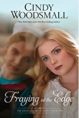 Fraying at the Edge: A Novel (The Amish of Summer Grove) Paperback