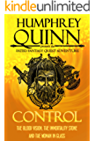 Control (The Blood Vision, The Immortality Stone, and The Woman in Glass) (A Fated Fantasy Quest Adventure Book 7)