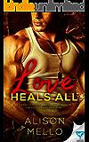 Love Heals All (Once Broken Book 2)