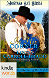 Montana Sky: In His Corner (Kindle Worlds Novella) (Entertainers of the West Book 6)