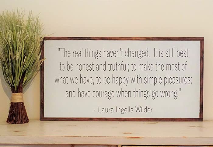 the real things havenu0027t changed sign laura ingalls wilder quote distressed wooden sign painted