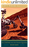 As Crônicas de Sean Queise - Dossiê Marte (Coleção Sean Queise Livro 3)