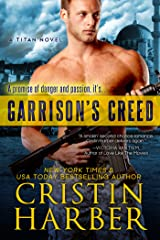 Garrison's Creed (Titan Book 2) Kindle Edition