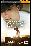Loving Glory (English Edition)