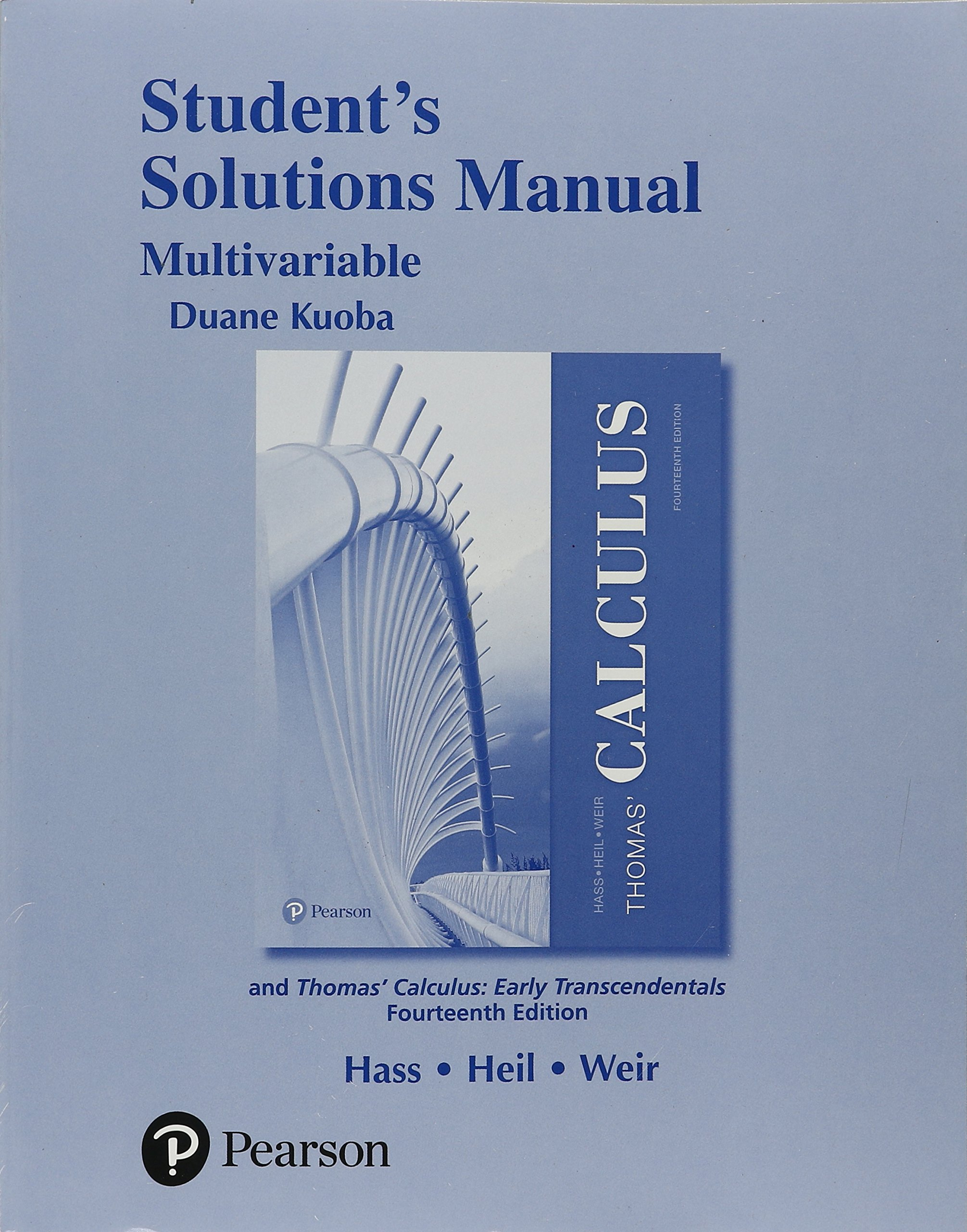 Student Solutions Manual for Thomas' Calculus, Multivariable: Joel R. Hass,  Christopher E. Heil, Maurice D. Weir: 9780134606057: Books - Amazon.ca