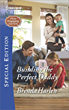 Building the Perfect Daddy (Those Engaging Garretts!)