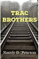 Trac Brothers Kindle Edition