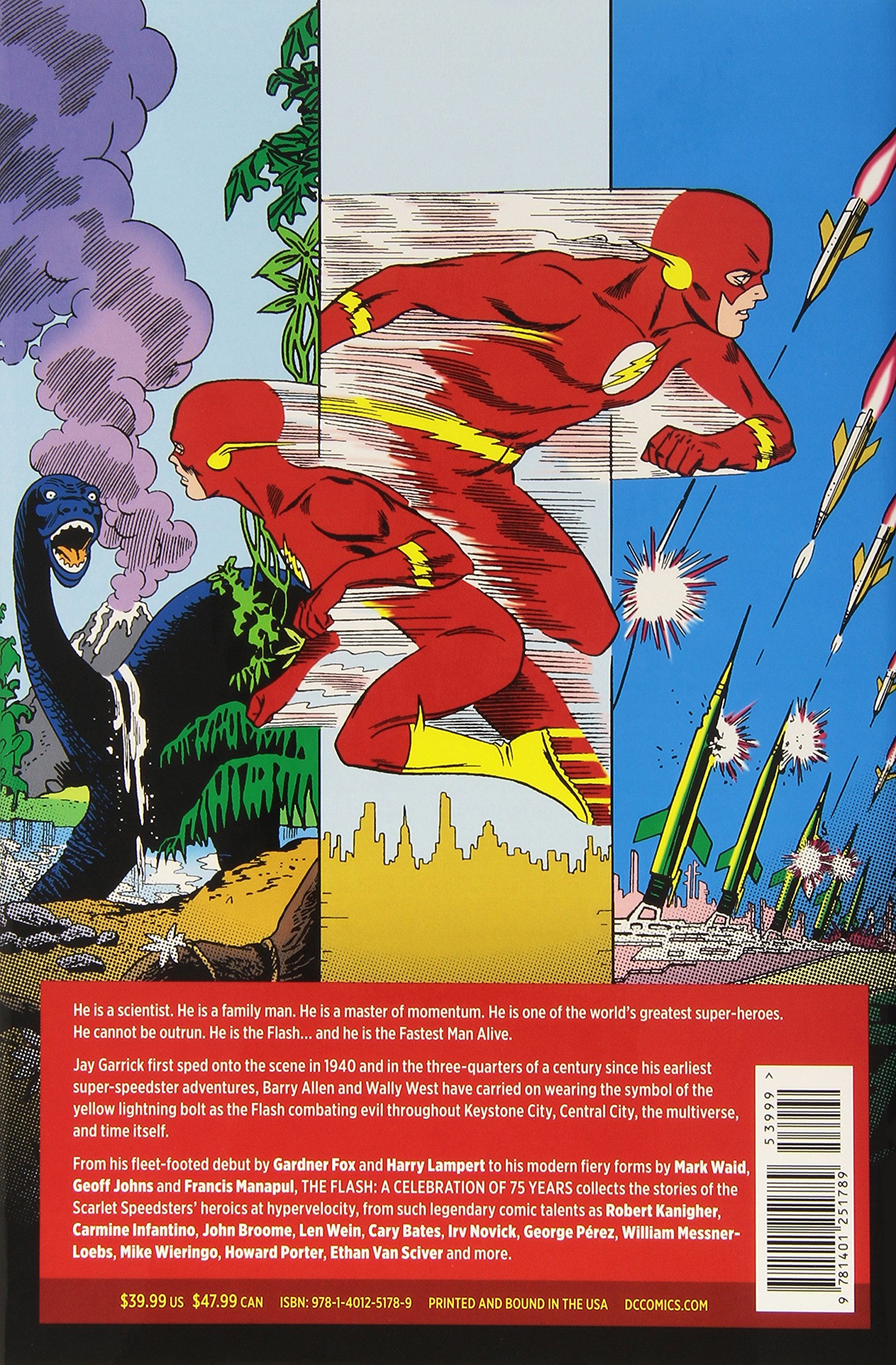 The Flash: A Celebration Of 75 Years: Gardner Fox, Geoff Johns, Carmine  Infantino: 9781401251789: Amazon: Books