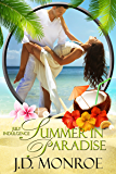 Summer in Paradise: A July Indulgence (An Indulgences Novella Book 8)