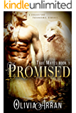 Promised: True Mates Book 1 (BBW Paranormal Wolf Shifter Romance) (A Craggstone Paranormal Romance)
