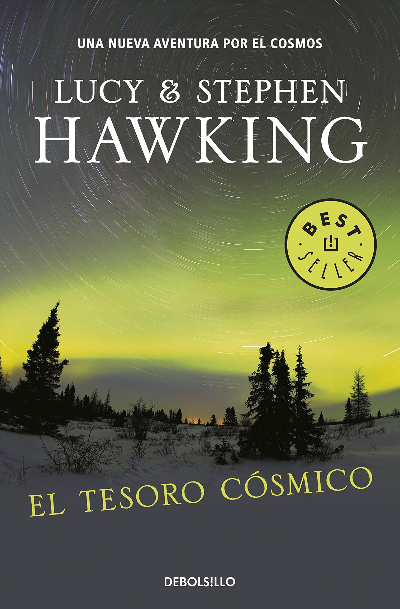 El Tesoro Cósmico: Una nueva aventura por el cosmos La clave secreta del  universo: Amazon.es: Lucy Hawking: Libros