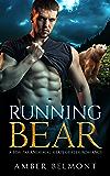 Running Bear: A BBW Paranormal Shape Shifter Romance (Love Laid Bear Book 1) (English Edition)