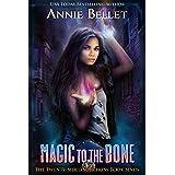 Magic to the Bone (The Twenty-Sided Sorceress Book 7)