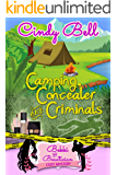 Camping, Concealer and Criminals (A Bekki the Beautician Cozy Mystery Book 12)