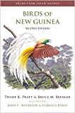 Birds of New Guinea (Princeton Field Guides)