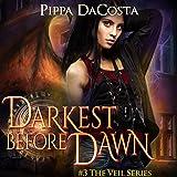 Darkest Before Dawn: A Muse Urban Fantasy (The Veil Series, Book 3)