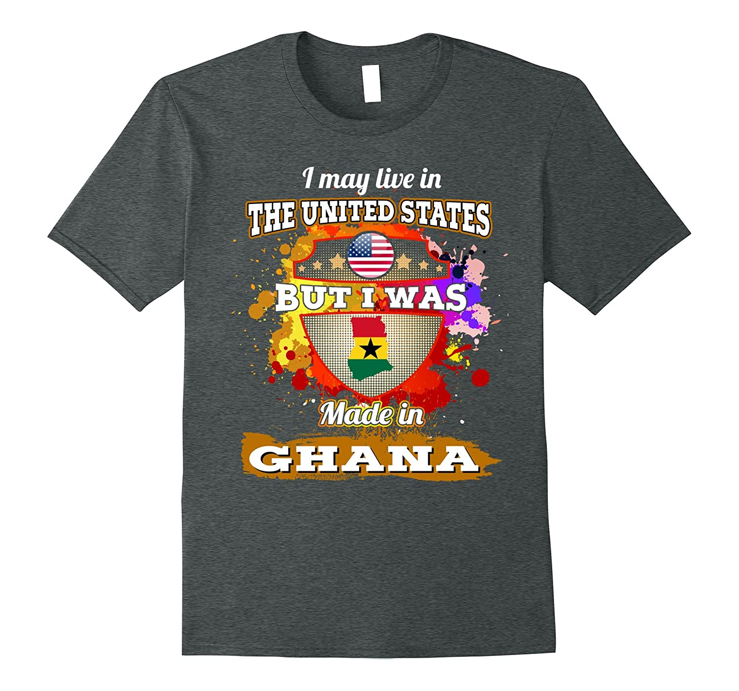 Live in USA but I was made in GHANA gifts tshirt
