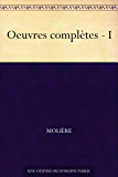 Oeuvres complètes - I (French Edition)