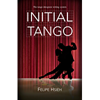 INITIAL TANGO: The tango ideogram writing system book cover
