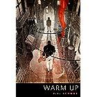 Warm Up: A Tor.Com Original Prequel to 'Vicious'