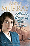 All the Days of Our Lives (Hopscotch Summer Book 3)
