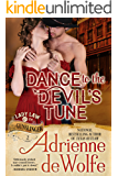 Dance to the Devil's Tune (Lady Law & The Gunslinger, Book 2): Western Historical Romance (Lady Law & The Gunslinger Series)