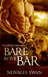 Bare in the Bar (Shifter Town Book 1)