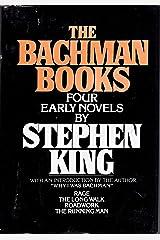 The Bachman Books: Rage / The Long Walk / Roadwork / The Running Man Hardcover