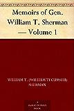 Memoirs of Gen. William T. Sherman — Volume 1