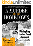 A MURDER IN MY HOMETOWN (English Edition)