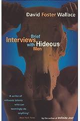 Brief Interviews With Hideous Men Kindle Edition