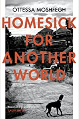 Homesick For Another World Kindle Edition