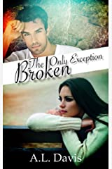 The Only Exception: Broken Kindle Edition